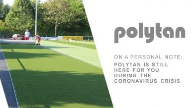 On a personal note: Polytan is still here for you during the Coronavirus crisis
